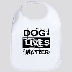 Dog Lives Matter Bib